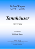 Tannhaeuser-Ouvertuere (E), Richard Wagner / Willibald Tatzer