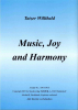 Music, Joy and Harmony (B), Willibald Tatzer